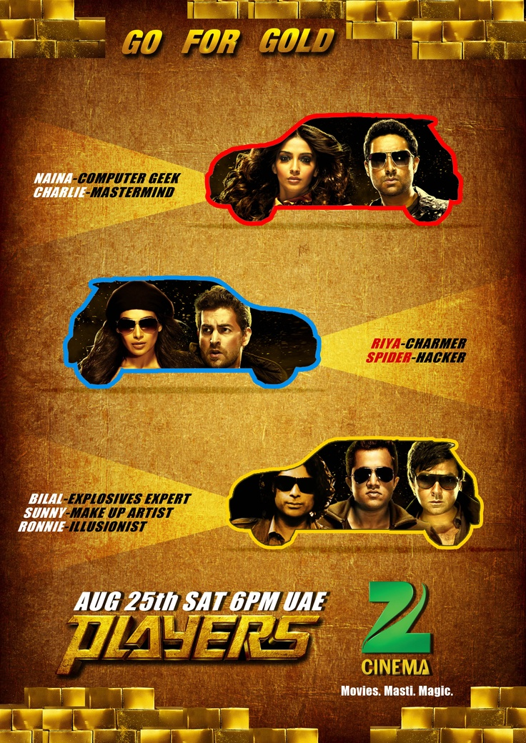 Players starring Abhisehk Bachchan, Neil Nitin Mukesh, Bobby deol, Bipasha Basu, Sonam Kapoor, Sikandar Kher, Omi Vaidya