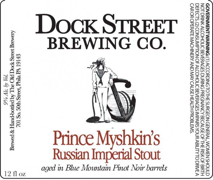 Dock Street Prince Myshkin's Russian Imperial Stout