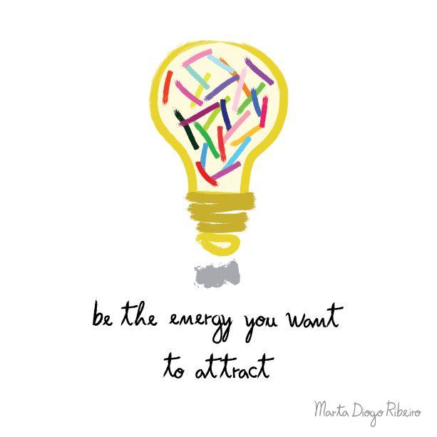 marta ribeiro: Sê a energia que queres atrair!