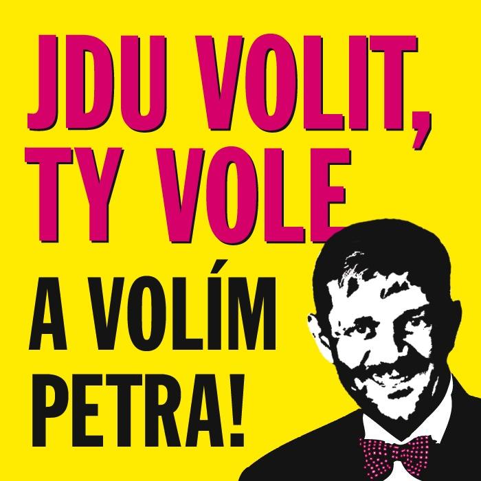 Jdu volit, ty vole... #volimpetra