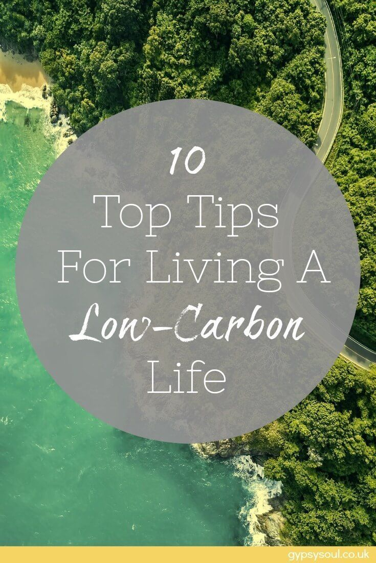 10 Top Tips For Living A Low-Carbon Life at Home | Zero Waste