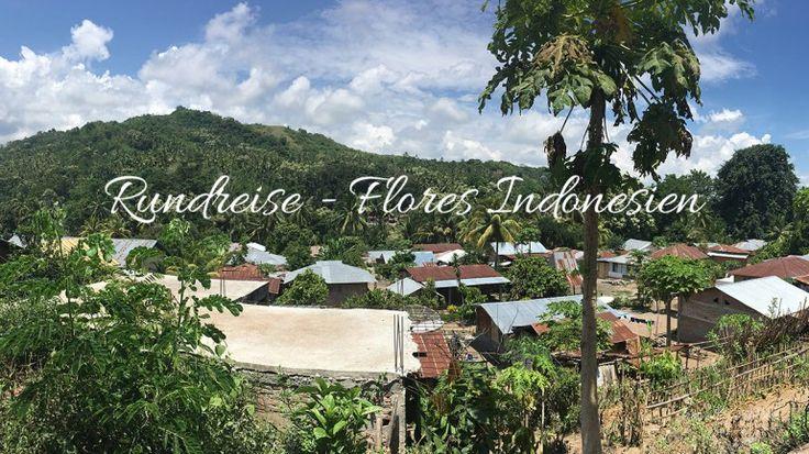 Flores Indonesien – eine Rundreise voller Highlights