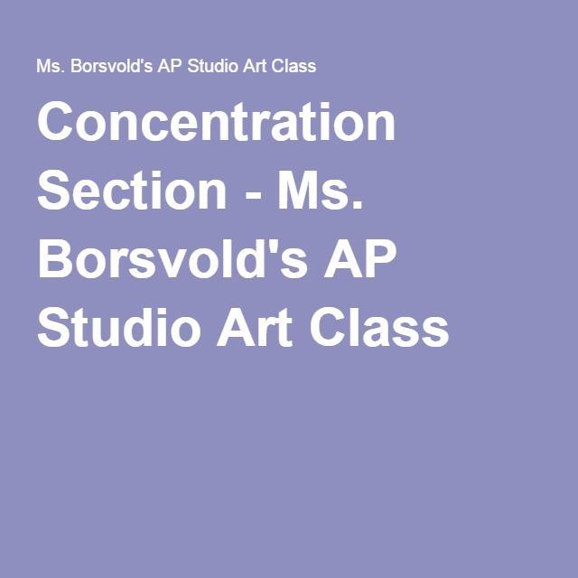 Concentration Section - Ms. Borsvold's AP Studio Art Class