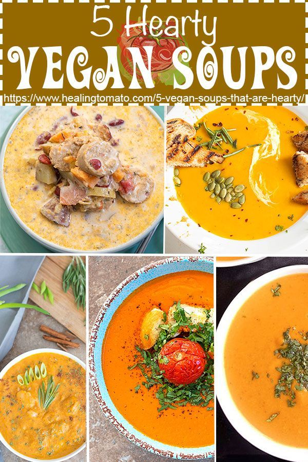 5 Hearty Vegan Soups For Meatless Monday Healing Tomato Recipes Vegan Soup Recipes Tomato Recipes Vegan Soups