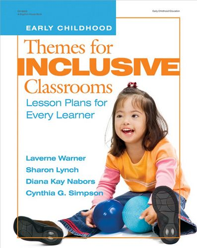 Themes For Inclusive Classrooms - Early Learning Book
