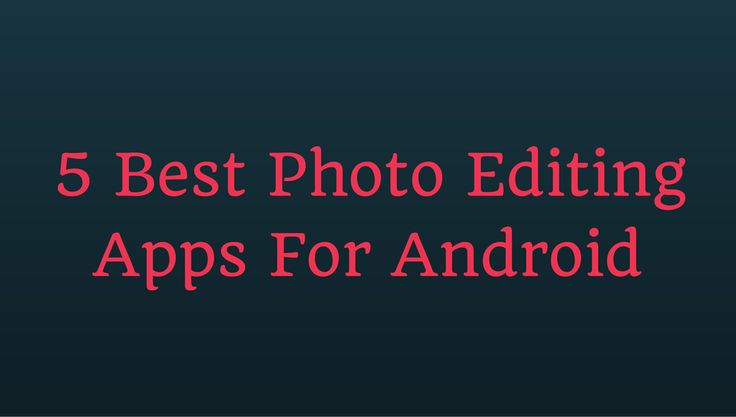 There are dozens of applications in the market and with each new day the list is increasing but most of them are disappointing.Hence the task of downloading the best suitable apps becomes a hard task.Therefore we have come up with the list of 5 Best Photo Editing Apps For Android which we find the best as per the functions and popularity. http://mobogeek.com/5-best-photo-editing-apps-for-android/