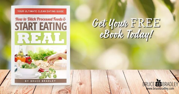 In Bruce Bradley's Ultimate Clean Eating Guide this former processed food marketer shares why and how he quit processed foods plus a whole lot more!