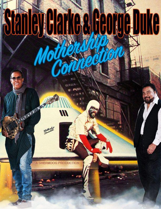 Stanley Clarke George Duke Mothership Connection Bluesjazzrnb