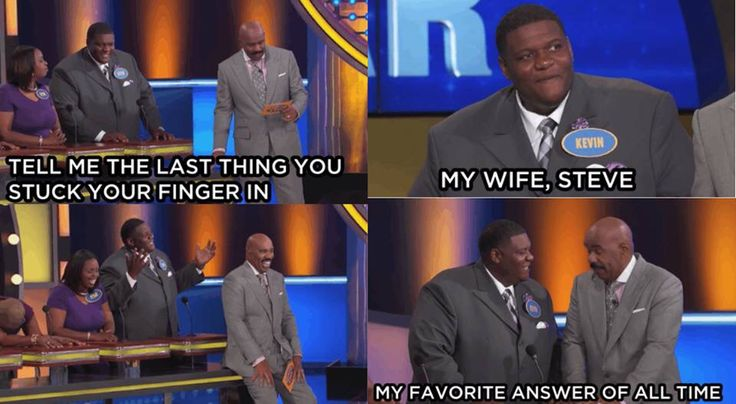 Family feud answers.