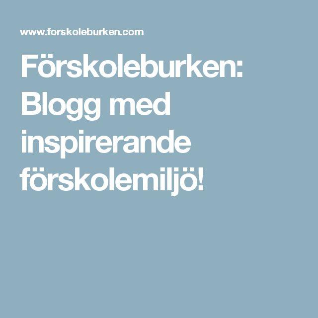 Förskoleburken: Blogg med inspirerande förskolemiljö!
