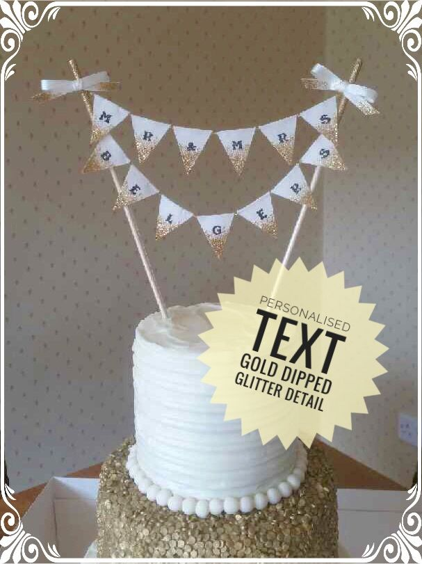 MR &/AND MRS**PERSONALISED**CAKE TOPPER**WEDDING**BUNTING**DIPPED GOLD**GLITTER