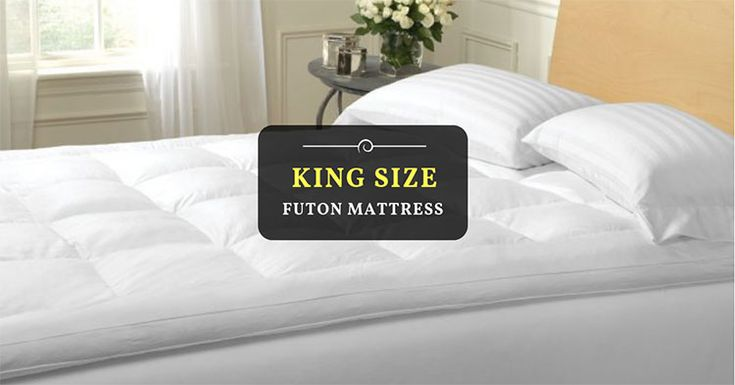 For a great and luxurious experience, king size futon