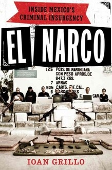 Great book on the Mexican drug war by Ioan Grillo, a British journalist who reported on it from the inside for over ten years.