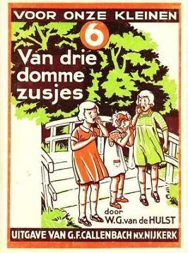 Van drie domme zusjes. W.G.van de Hulst.