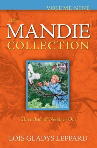 Mandie Collection, The by Lois Gladys Leppard. $9.99. Reading level: Ages 8 and up. Series - Mandie Collection (Book 9). Publication: September 1, 2011. Publisher: Bethany House Publishers (September 1, 2011)