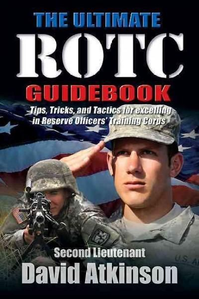 The Ultimate ROTC Guidebook (Paperback)