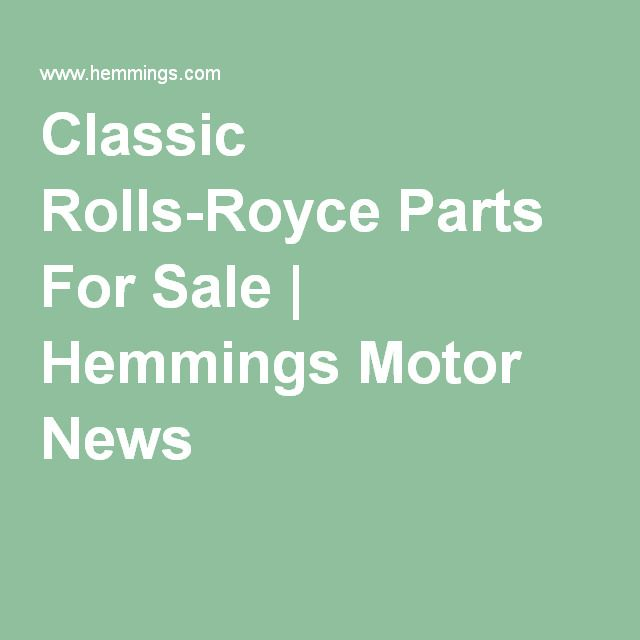 Classic Rolls-Royce Parts For Sale | Hemmings Motor News