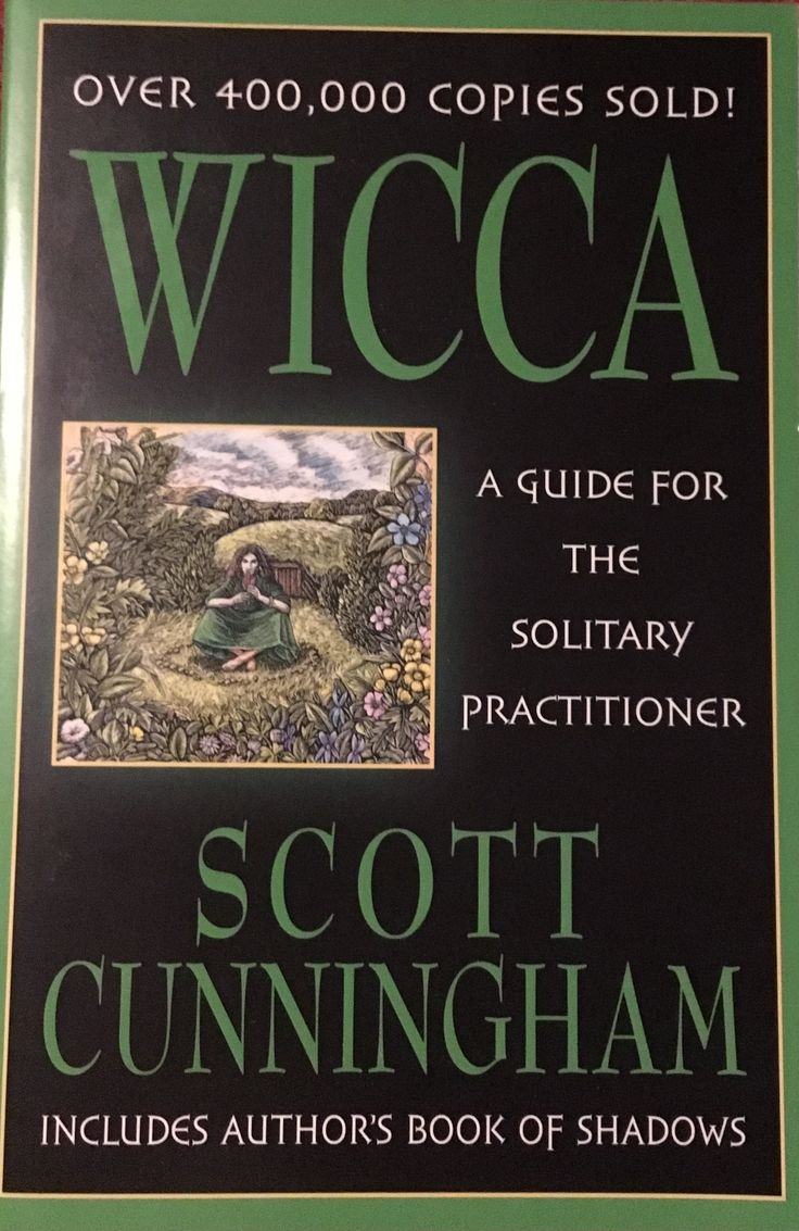 Wicca: A Guide for the Solitary Practitioner by Scott Cunningham  Cunningham's classic introduction to Wicca is about how to live life  magically, spirituall