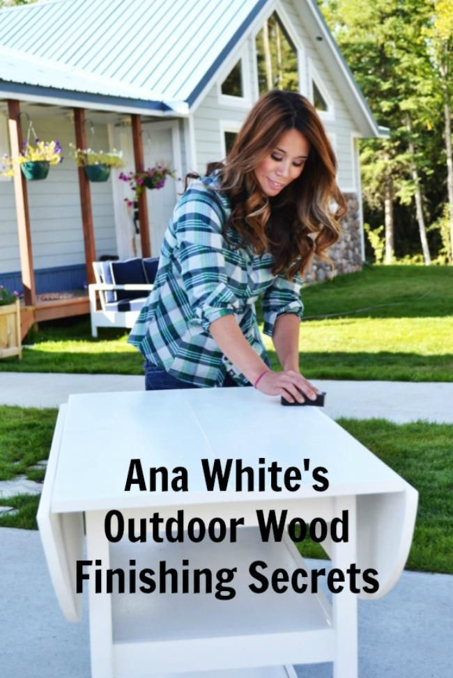Outdoor Wood Furniture Finishing Secrets | Ana White Woodworking Projects