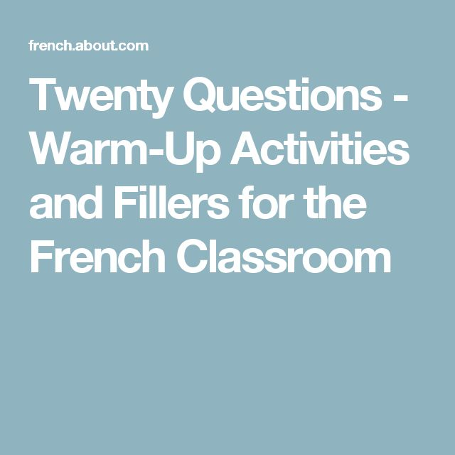 Twenty Questions - Warm-Up Activities and Fillers for the French Classroom