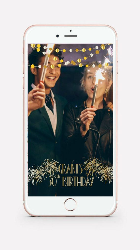 1000 Ideas About Snapchat Birthday On Pinterest 30th