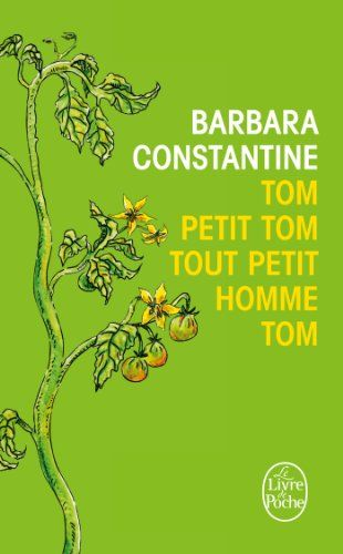 Tom, petit Tom, tout petit homme, Tom de Barbara Constantine…