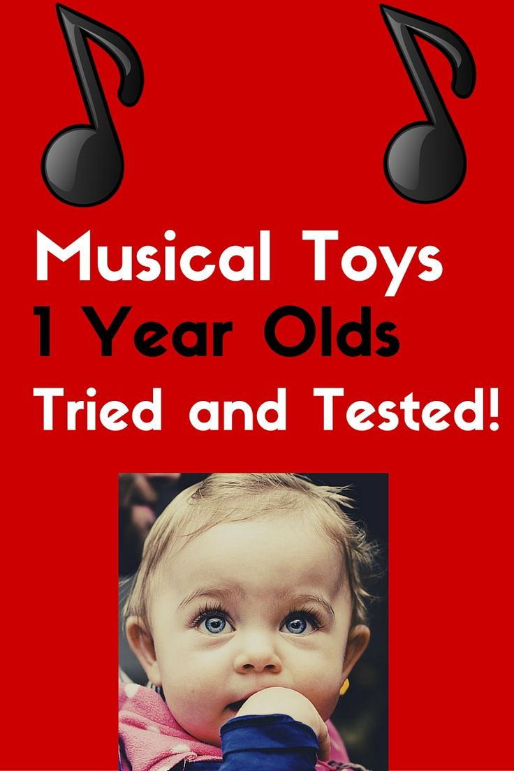 Musical Toys For 1 Year Olds : Best gifts by age group christmas and birthday