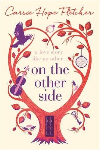 Amazon.fr - On the Other Side - Carrie Hope Fletcher - Livres  Link Here--> https://www.amazon.fr/Other-Side-Carrie-Hope-Fletcher/dp/0751563145/ref=sr_1_1?ie=UTF8&qid=1454772063&sr=8-1&keywords=on+the+other+side