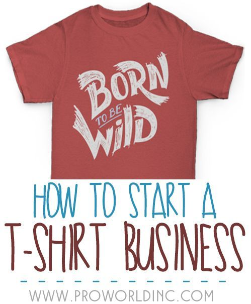 How to Start a T-shirt Business