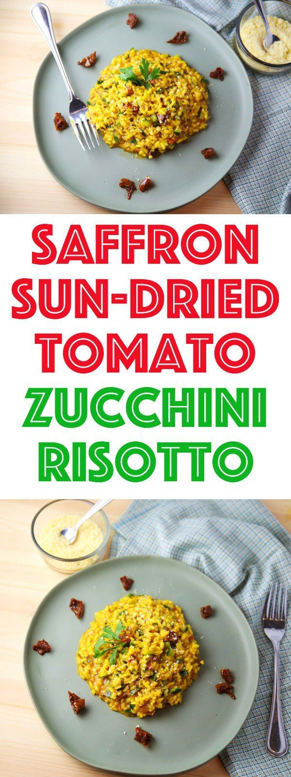 This Saffron Sun-Dried Tomato Zucchini Risotto is so creamy and delicious, this will be your new favorite meal!