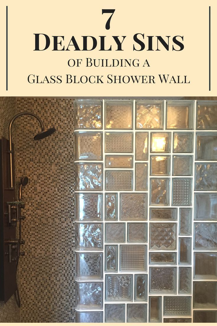 7 Deadly Sins Of Building A Glass Block Shower Glass Block Shower Glass Block Shower Wall Glass Blocks Wall