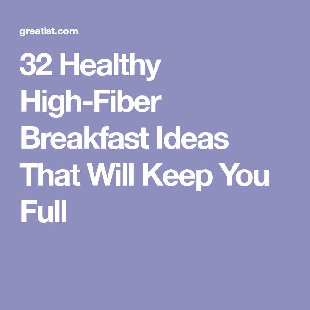 32 Healthy High-Fiber Breakfast Ideas That Will Keep You Full