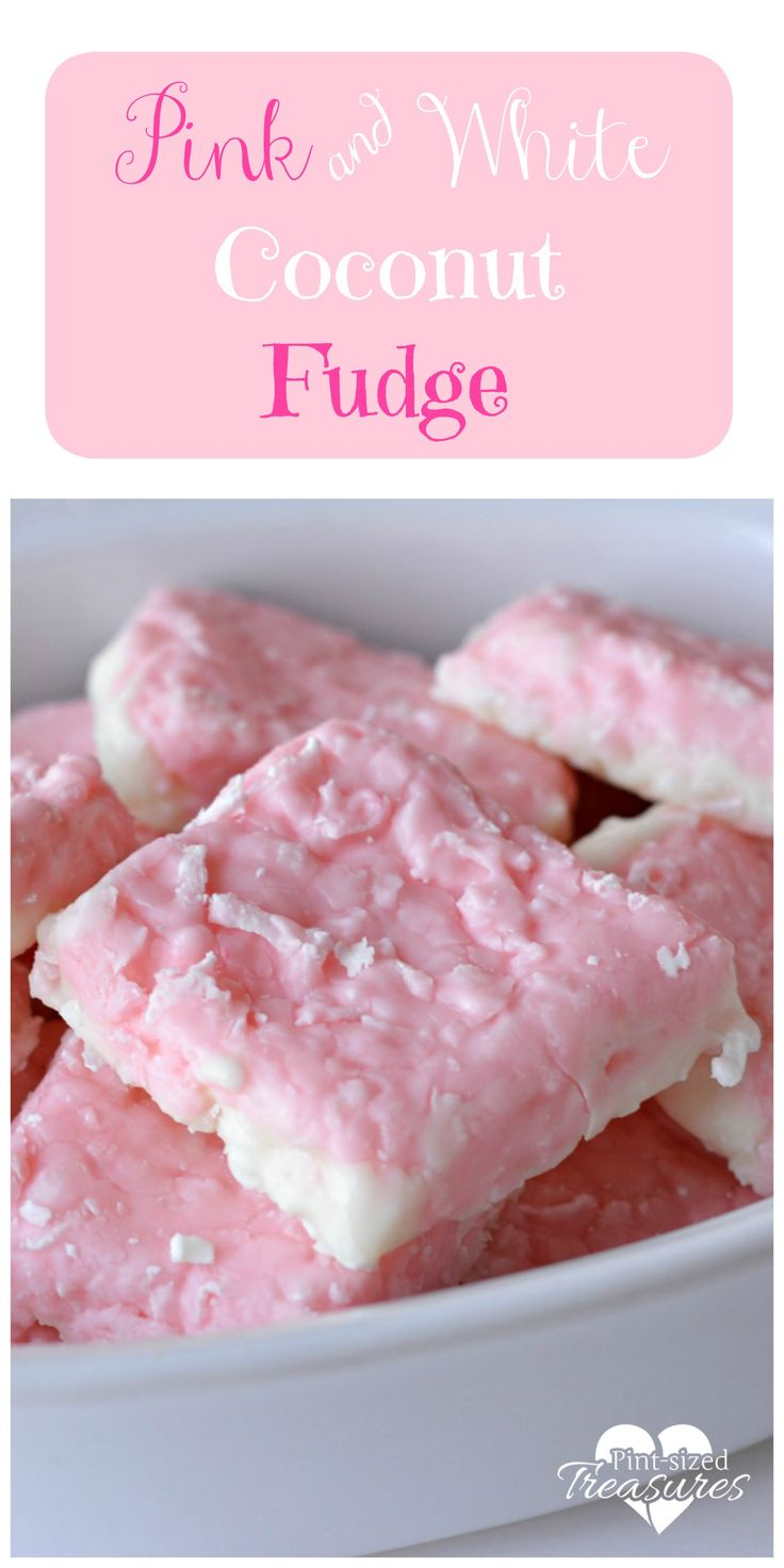 EASY PINK AND WHITE COCONUT FUDGE Easy, quick and perfect for spring! Only four ingredients! @alicanwrite