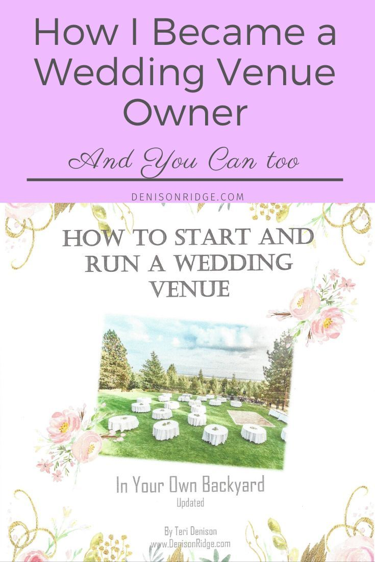 How To Start And Run A Wedding Venue In Your Own Backyard Wedding Venues Wedding Venue Locations Urban Wedding Venue