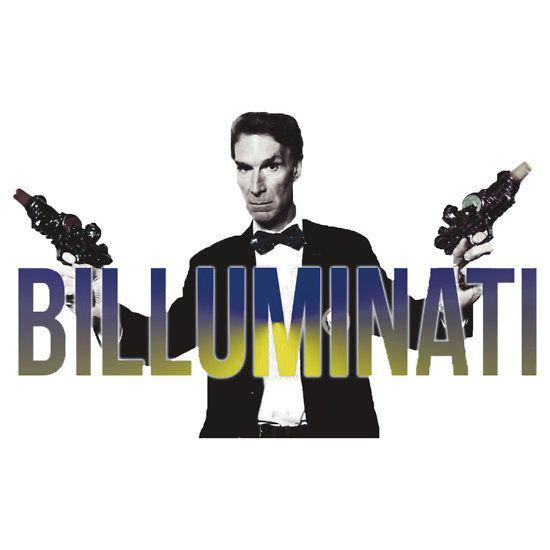 "BILL NYE THO ""Billuminati"" Design"