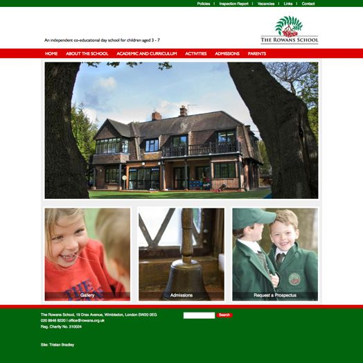 The Rowans a private pre-prep. Traditional fixed width design with a parent portal where private docs and info can be accessed.  www.rowans.org.uk