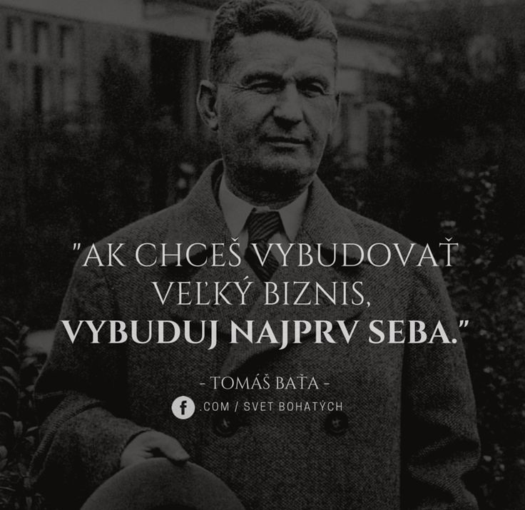 Baťa, build on yourself, motivation do not give up