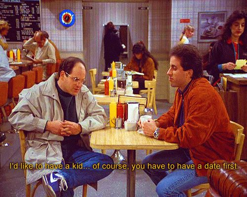 Seinfeld Quote George Would Like To Have A Kid The Apartment Show Quotes Jerry