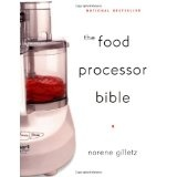 The Food Processor Bible (Paperback)By Norene Gilletz