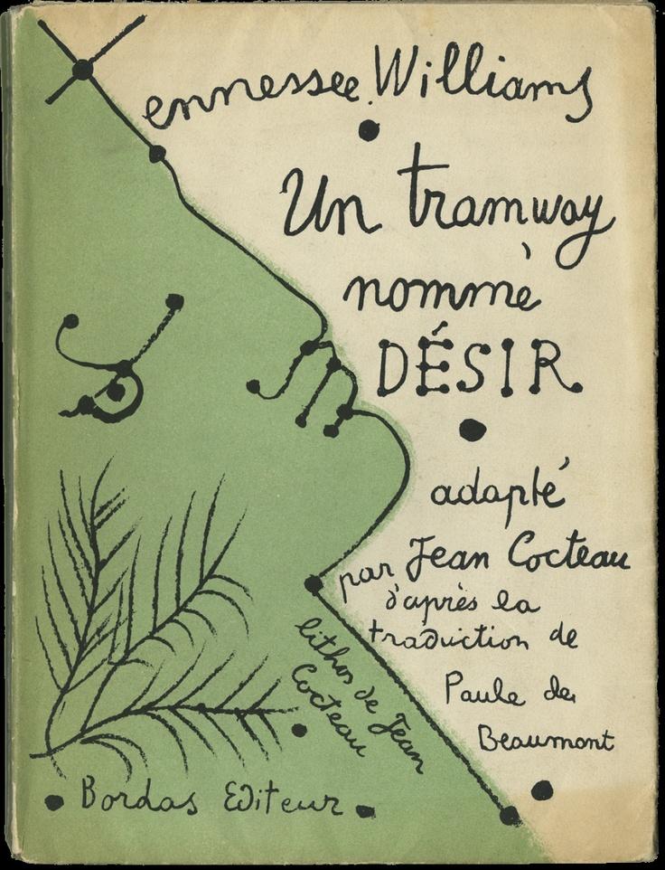 Un Tramway nommé Désir, Tennessee Williams, adaptation et couverture de Jean Cocteau