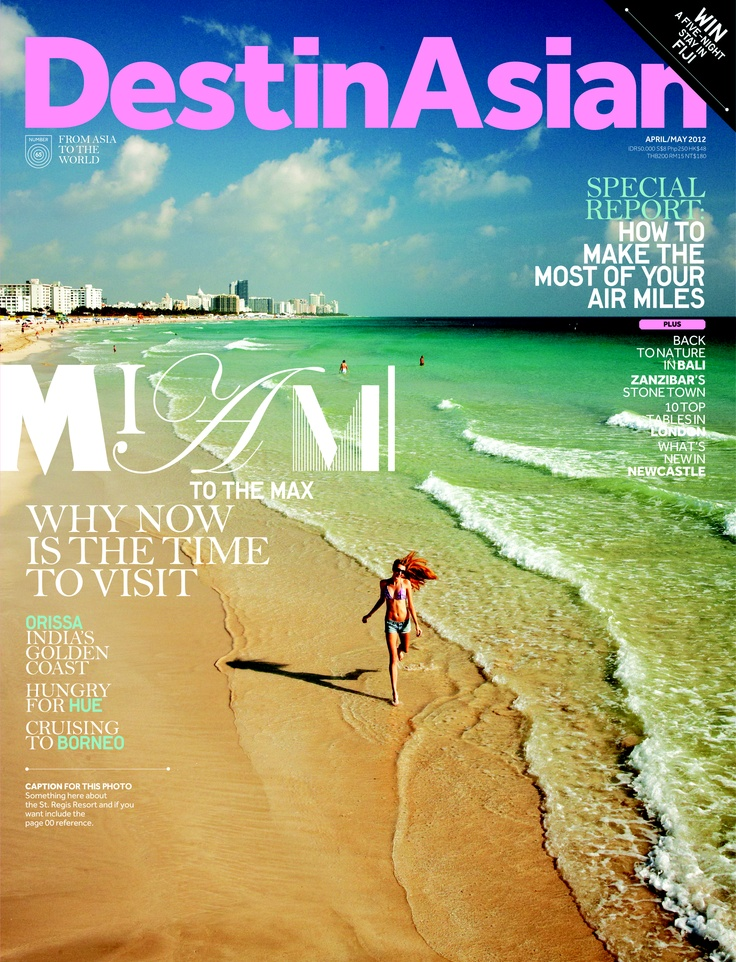 DestinAsian (luxury travel magazine) April/May 2012 --- to subscribe: http://subscribe.destinasian.com/allsub.php