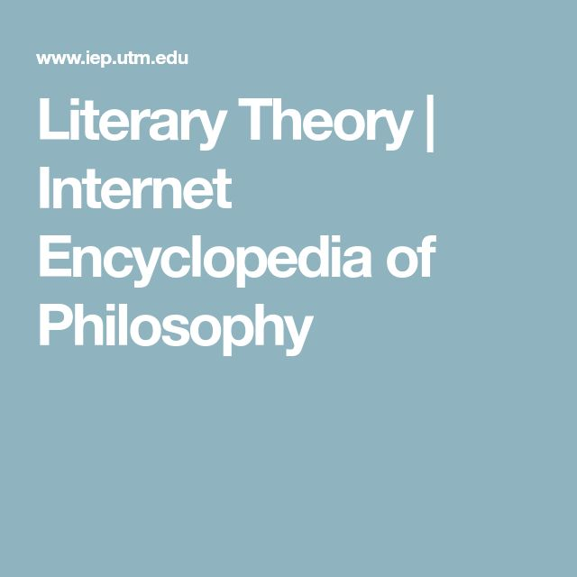 Literary Theory | Internet Encyclopedia of Philosophy