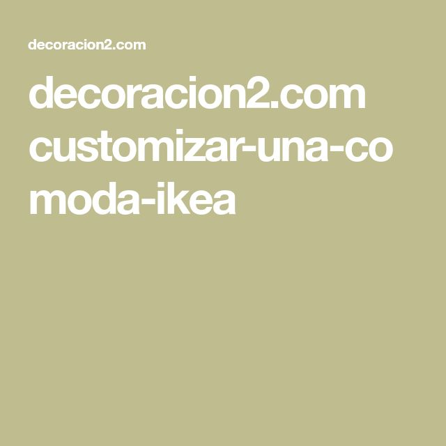 decoracion2.com customizar-una-comoda-ikea