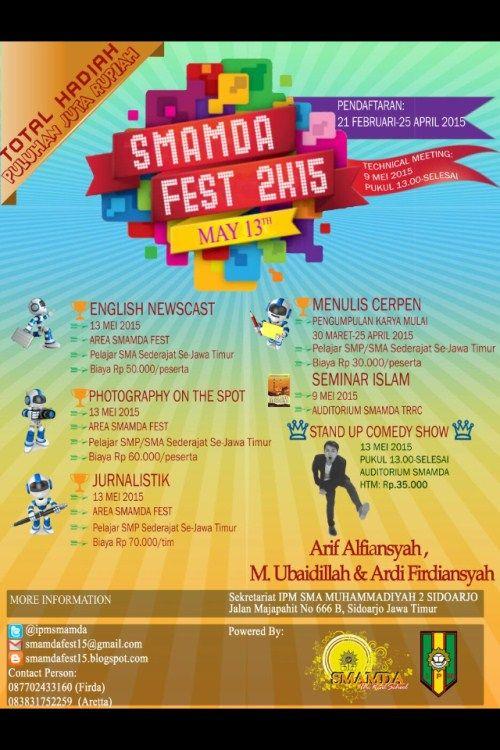 SMAMDA Fest 2015  Tanggal : Rabu, 13 Mei 2015 Tempat : SMA Muhammadiyah 2, Sidoarjo  http://eventsurabaya.net/?event=smamda-fest-2015