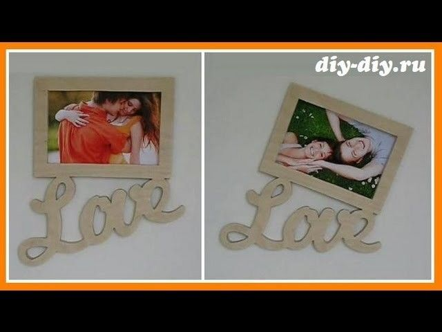 Фоторамка Love своими руками. DIY Picture Frame