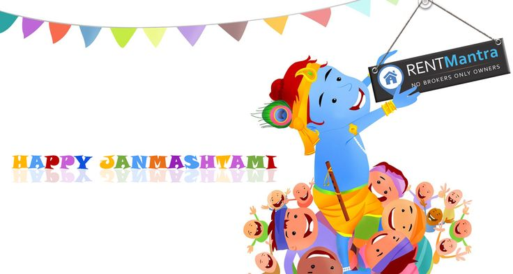 RentMantra Wishes You Happy Janmashtami.  May the love and Blessings of Lord Krishna Fill Your Life With Happiness and Virtues on Janmashtami. #Lordkrishna #Janmashtami #rentmantra #brokerfree #noida