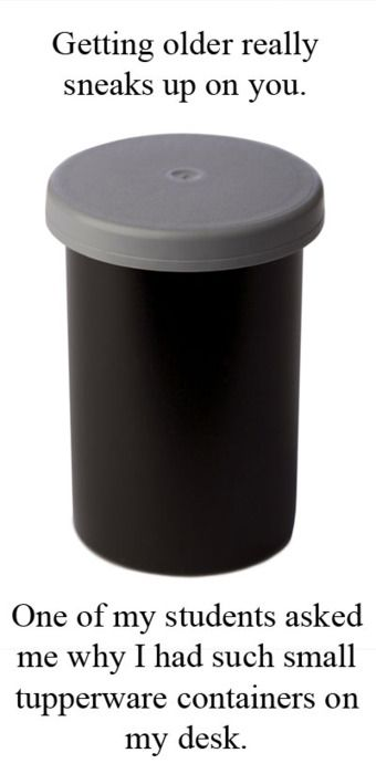 film canister: Old Schools, Old Camera, Student, Feelings Old, Funny Stuff, Small Tupperware, Get Older, Film Canisters, Kid