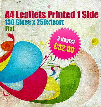A4 Leaflets Printed 1 Side, 130 Gloss x 250x1sort, Flat, 3 days @ €32.00.This job will ship in 3 days after approval of the proof.