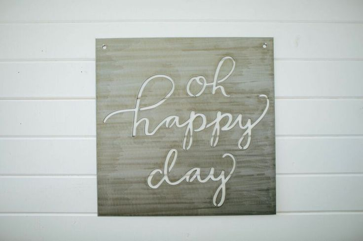 Quot Oh Happy Day Quot Sign New House Decor Pinterest