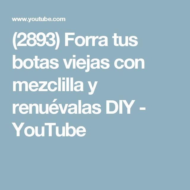 (2893) Forra tus botas viejas con mezclilla y renuévalas DIY - YouTube
